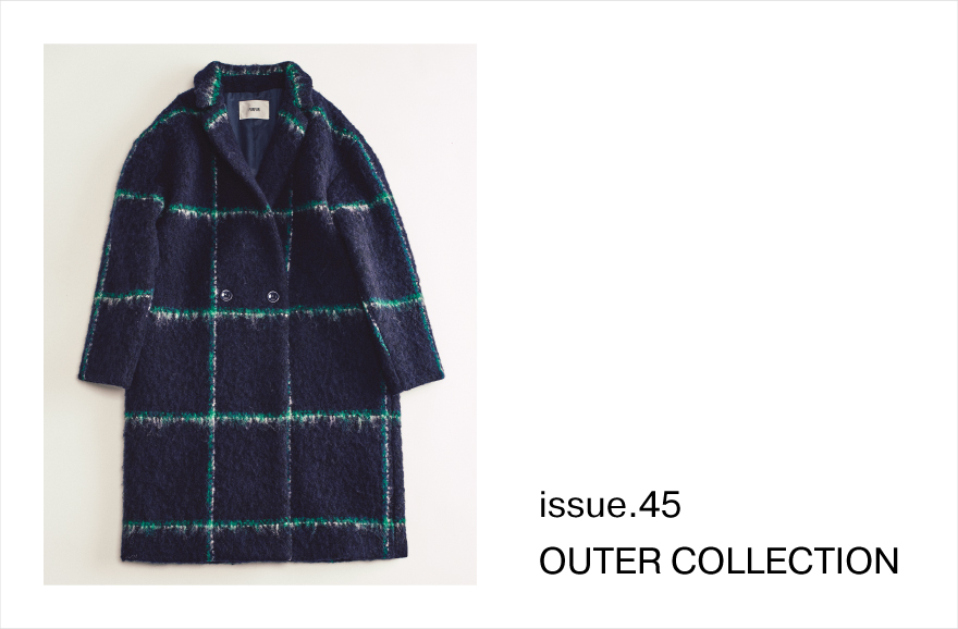 ISSUE.45 OUTER COLLECTION