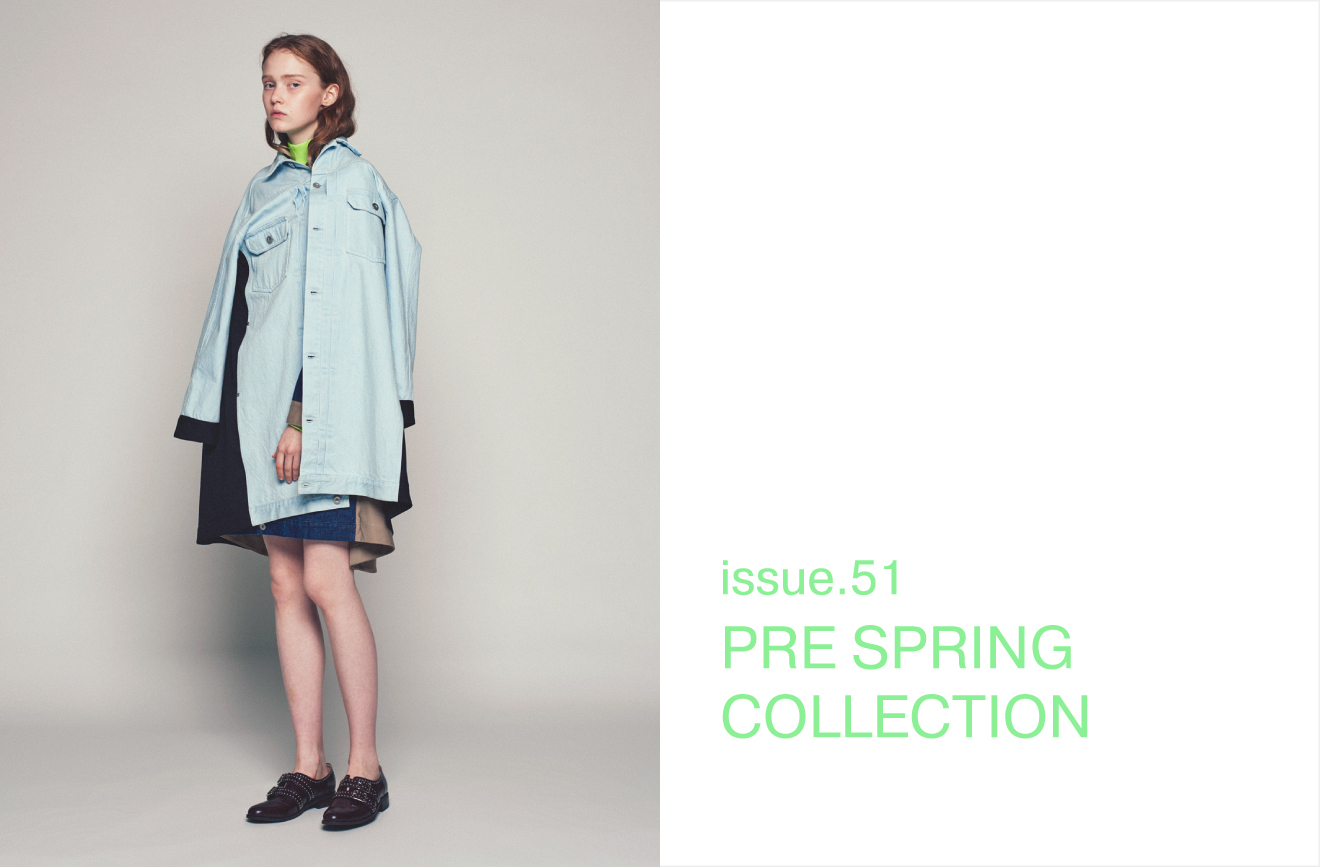 ISSUE.51 PRE SPRING COLLECTION