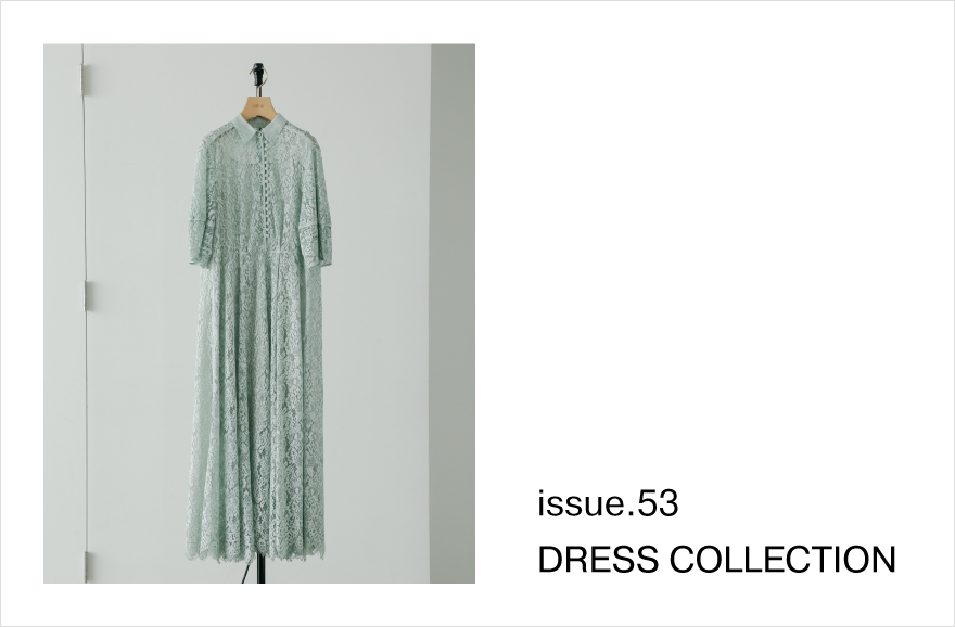 ISSUE.53 DRESS COLLECTION