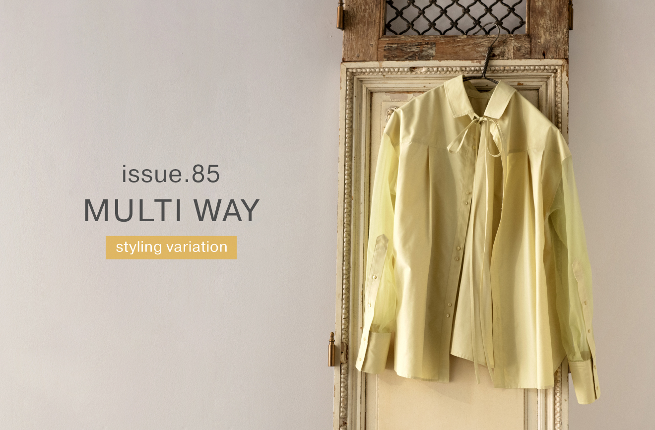 ISSUE.85 MULTI WAY