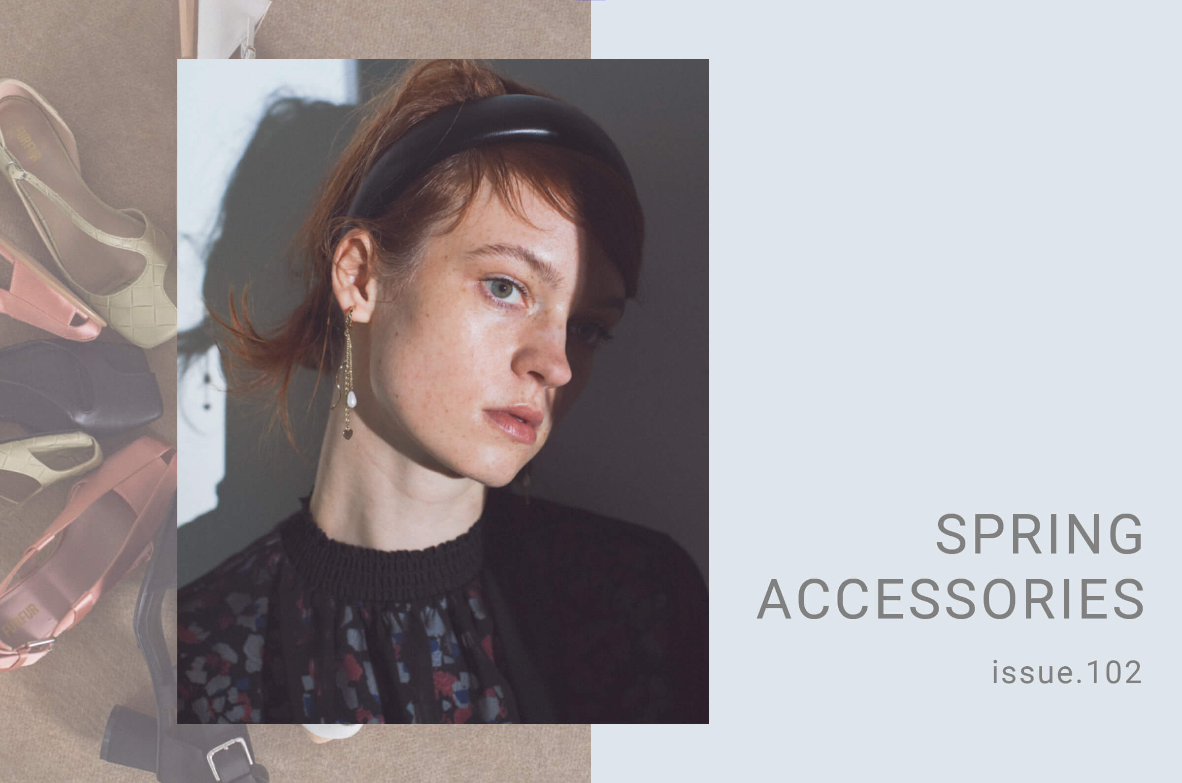 issue.102 SPRING ACCESSORIES