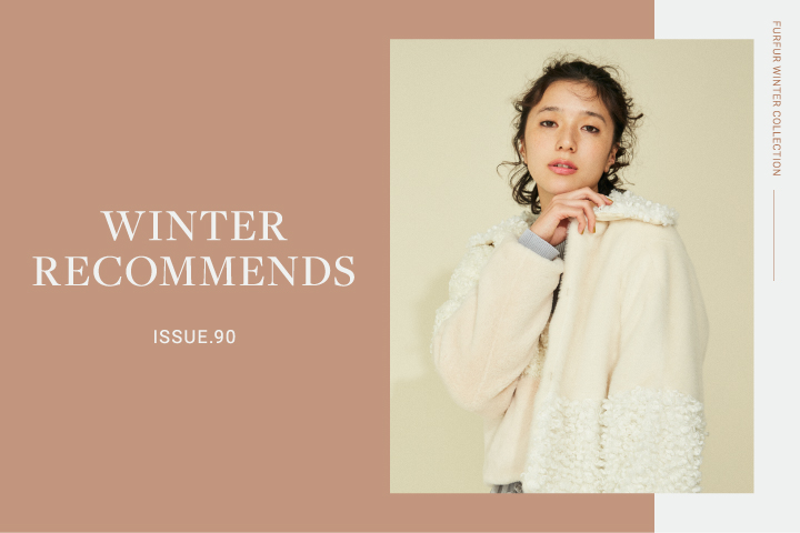 ISSUE.90 WINTER RECOMMENDS