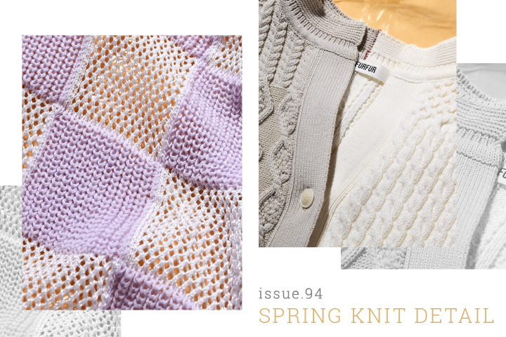ISSUE.94 SPRING KNIT DETAIL